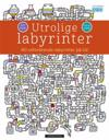 Utrolige labyrinter. 80 utfordrende labyrinter på tid. Lett i starten, så bir det vanskelig