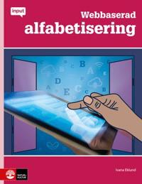 Input Webbaserad alfabetisering på sfi - Ivana Eklund - böcker (9789127445390)     Bokhandel
