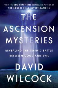 The Ascension Mysteries: Revealing the Cosmic Battle Between Good and Evil