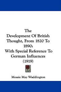 The Development of British Thought, from 1820 to 1890