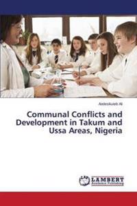 Communal Conflicts and Development in Takum and Ussa Areas, Nigeria