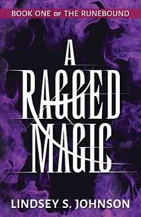 A Ragged Magic