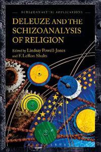 Deleuze and the Schizoanalysis of Religion