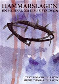 Hammarslagen : en musikal om Jesu sista dygn - Noter