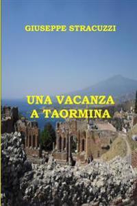 Una Vacanza a Taormina