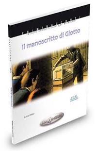 Il Manoscritto di Giotto mit Audio-CD