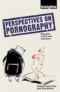 Perspectives on Pornography