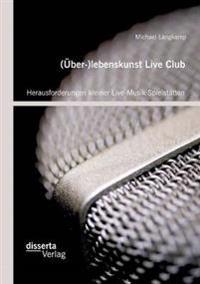 (Uber-)Lebenskunst Live Club