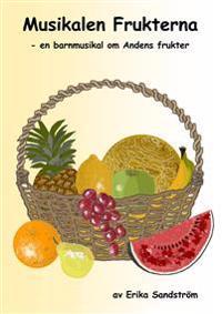 Frukterna - Noter & Manus - Erika Sandström pdf epub