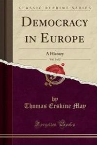 Democracy in Europe, Vol. 1 of 2