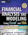 Financial Analysis and Modeling Using Excel and VBA [With CDROM]