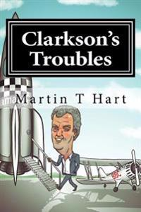 Clarkson's Troubles