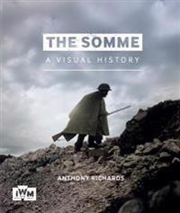 The Somme: A Visual History