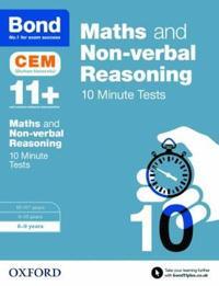 Bond 11+: maths & non-verbal reasoning: cem 10 minute tests - 8-9 years