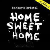 Bansky's Bristol Home Sweet Home