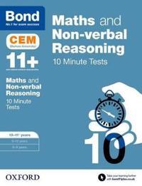 Bond 11+: maths & non-verbal reasoning: cem 10 minute tests - 10-11 years