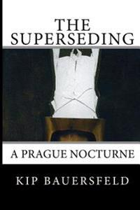 The Superseding
