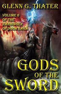 Gods of the Sword: Harbinger of Doom -- Volume 6