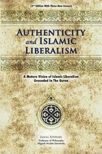 Authenticity and Islamic Liberalism