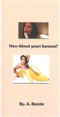 How About Yours Banana?