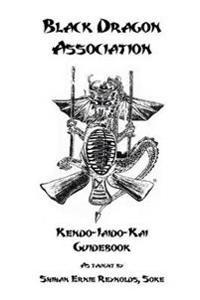 Black Dragon Association Kendo-Iaido-Kai Guidebook