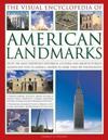 The Visual Encyclopedia of American Landmarks