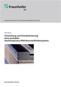 Entwicklung und Charakterisierung eines portablen Hochtemperatur-PEM-Brennstoffzellensystems