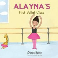 Alayna's First Ballet Class