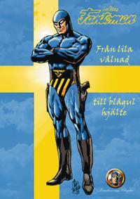 Fantomen : från lila vålnad till blågul hjälte