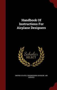 Handbook of Instructions for Airplane Designers