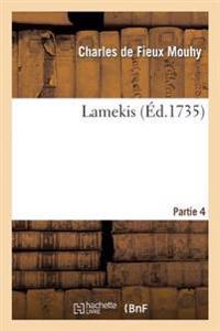 Lamekis Partie 4