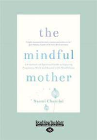The Mindful Mother