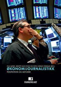 Økonomijournalistikk - Paul Bjerke, Birgitte Kjos Fonn, Espen Sørmo Strømme pdf epub