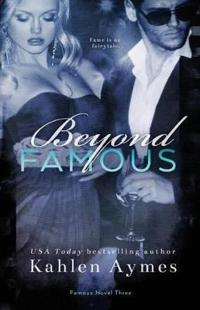 Beyond Famous, Famous Novel 3