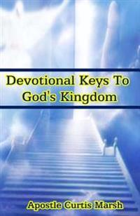 Devotional Keys to God's Kingdom