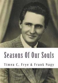 Seasons of Our Souls: Short Biography and Verses