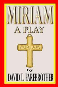 Miriam a Play