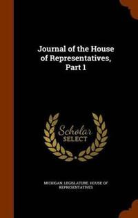 Journal of the House of Representatives, Part 1