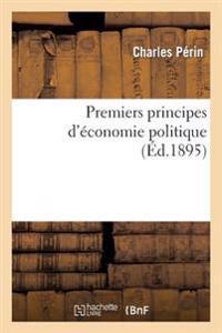 Premiers Principes D'Economie Politique