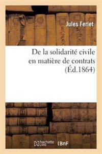 de la Solidarite Civile En Matiere de Contrats