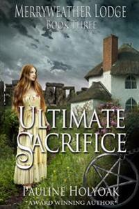 Ultimate Sacrifice: Merryweather Lodge - Ultimate Sacrifice