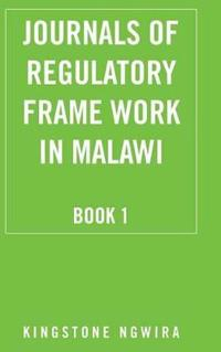 Journals of Regulatory Frame Work in Malawi