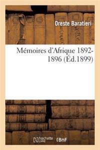 Memoires D'Afrique 1892-1896