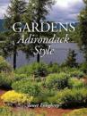 Gardens Adirondack Style