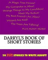 Darryl's Book of Short Stories