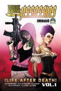Executive Assistant: Assassins Volume 1