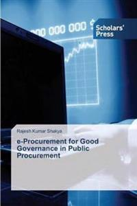 E-Procurement for Good Governance in Public Procurement
