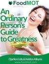 An Ordinary Person's Guide to Greatness