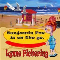 Benjamin Poe Is on the Go: Benjamin Poe Adventures