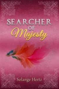 Searcher of Majesty